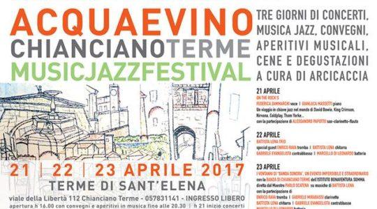 ACQUAEVINO - Music Jazz Festival - 21 /22/23 Aprile 2017 - Terme di Sant'Elena
