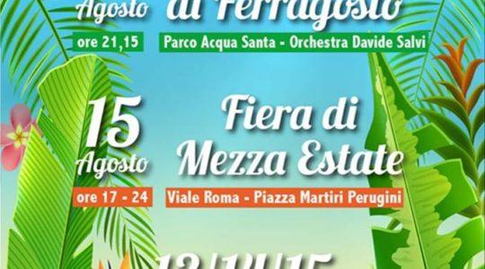 Agosto in Festa a Chianciano 2018 - 13 / 14 / 15 Agosto 2018