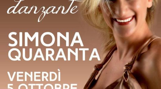 Grande serata danzante con Simona Quaranta - Venerdì 5 Ottobre Ore 21.30 - Palamontepaschi