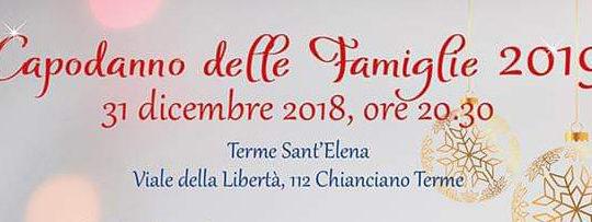 CAPODANNO DELLE FAMIGLIE a Chianciano Terme 31 dicembre 2018 - Terme Sant'Elena