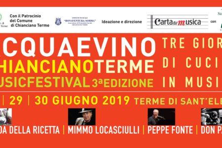 Acqua e Vino Chianciano Terme Music Festival - dal 28 al 30 giugno 2019